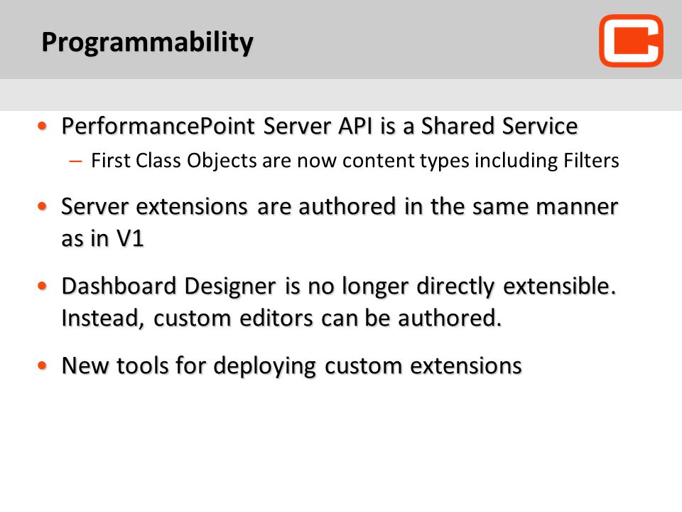 Programmability PerformancePoint Server API is a Shared Service