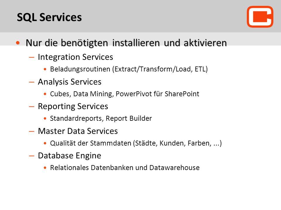 SQL Services Nur die benötigten installieren und aktivieren