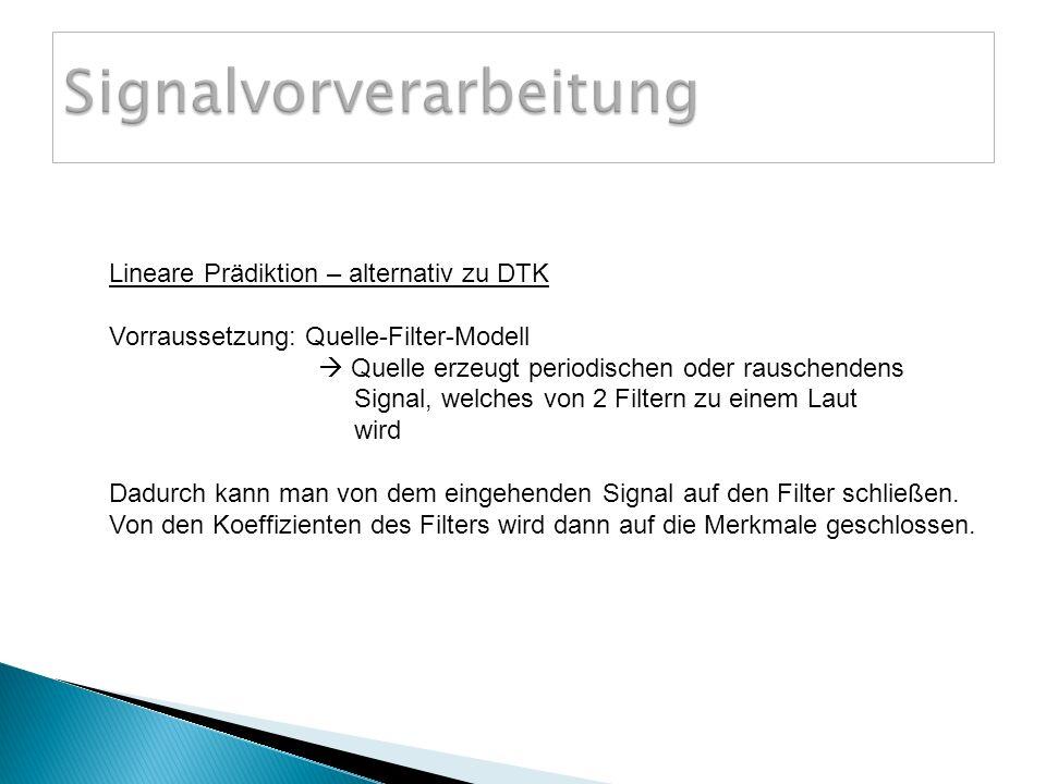 Signalvorverarbeitung