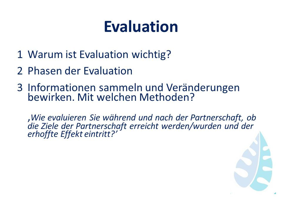 Evaluation 1 Warum ist Evaluation wichtig 2 Phasen der Evaluation