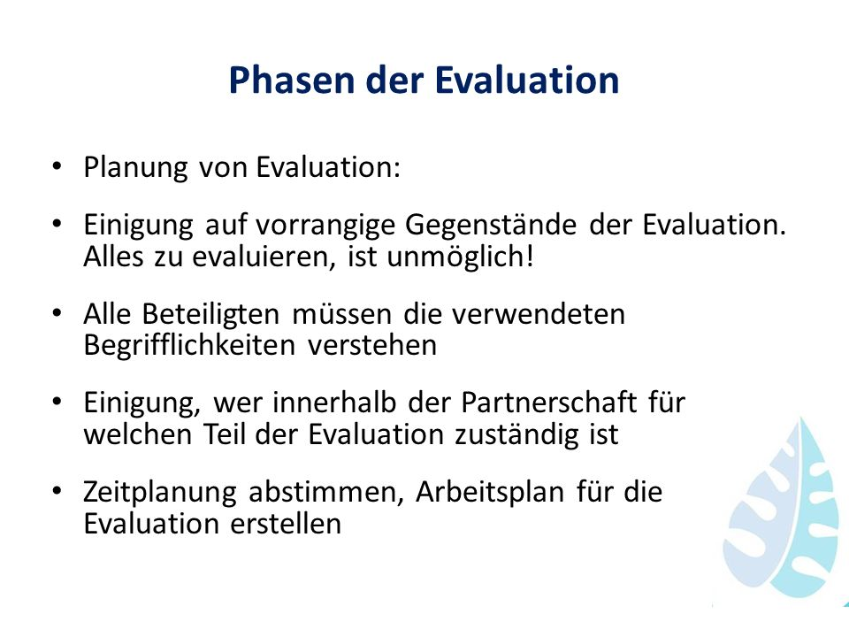 Phasen der Evaluation Planung von Evaluation:
