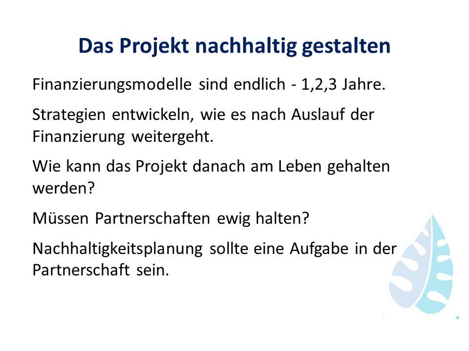 Das Projekt nachhaltig gestalten