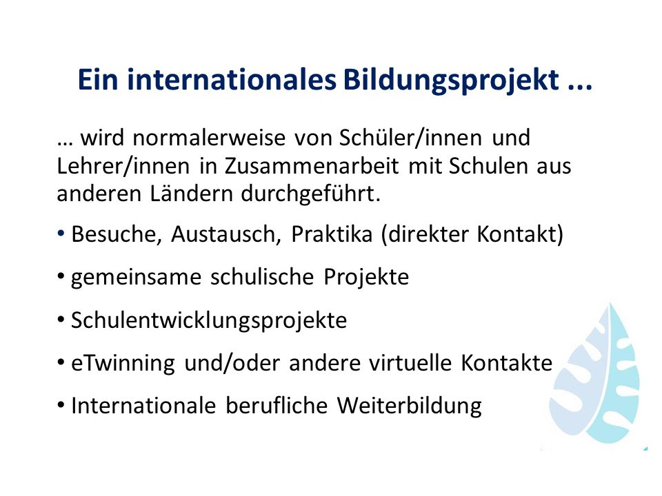 Ein internationales Bildungsprojekt ...