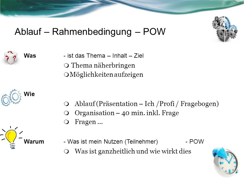 Ablauf – Rahmenbedingung – POW