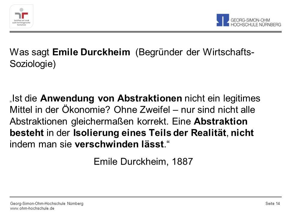 Was sagt Emile Durckheim (Begründer der Wirtschafts-Soziologie)