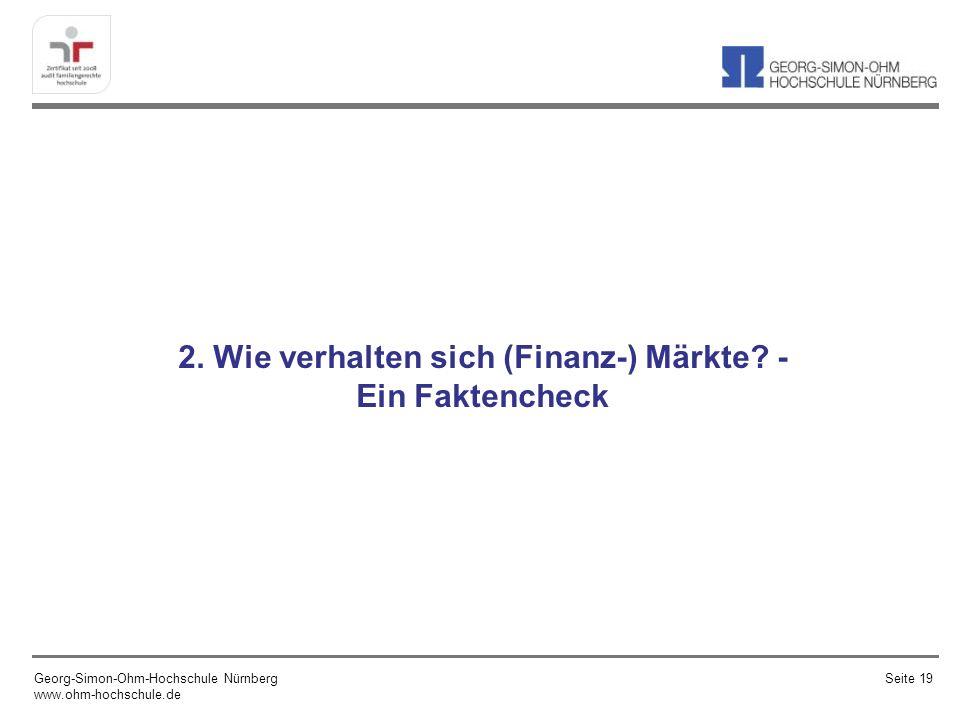 2. Wie verhalten sich (Finanz-) Märkte - Ein Faktencheck