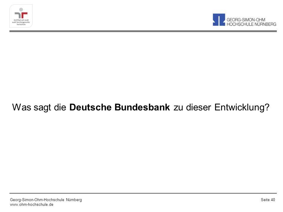 Was sagt die Deutsche Bundesbank zu dieser Entwicklung
