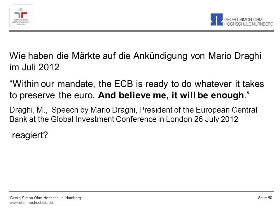 Wie haben die Märkte auf die Ankündigung von Mario Draghi im Juli 2012