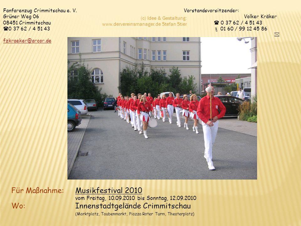 Für Maßnahme: Musikfestival 2010 Wo: Innenstadtgelände Crimmitschau