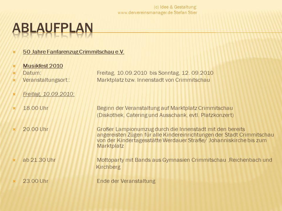 Ablaufplan 50 Jahre Fanfarenzug Crimmitschau e.V. Musikfest 2010