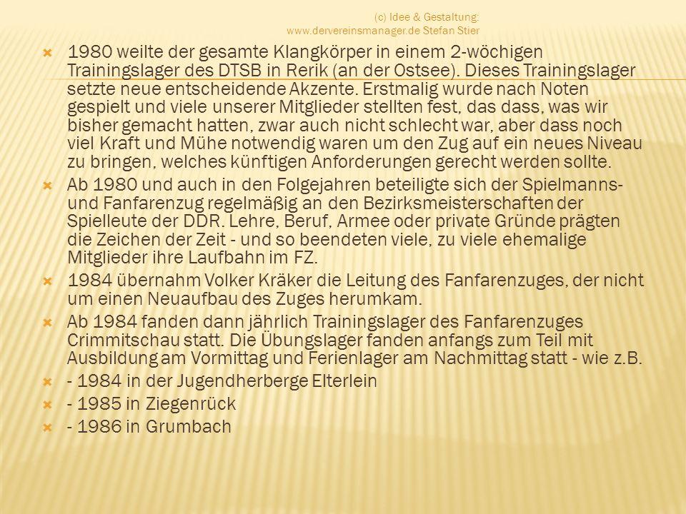 - 1984 in der Jugendherberge Elterlein - 1985 in Ziegenrück