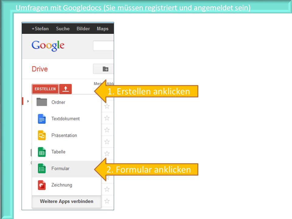 Umfragen mit Googledocs (Sie müssen registriert und angemeldet sein)