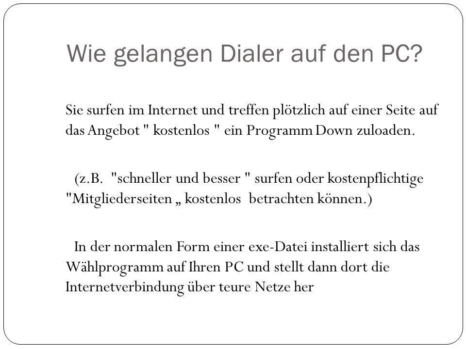 Wie gelangen Dialer auf den PC