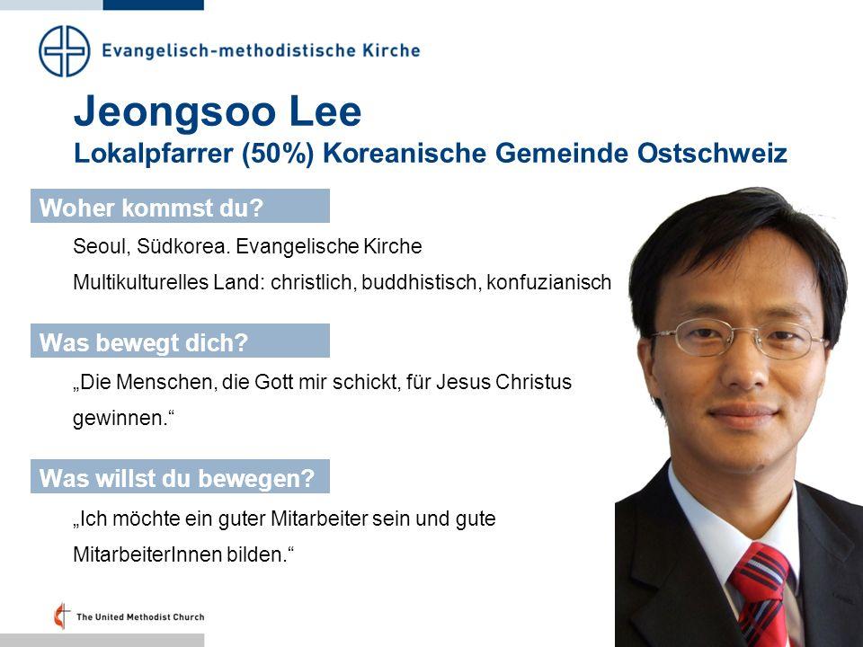 Jeongsoo Lee Lokalpfarrer (50%) Koreanische Gemeinde Ostschweiz