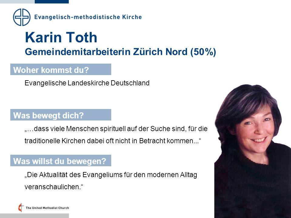 Karin Toth Gemeindemitarbeiterin Zürich Nord (50%)