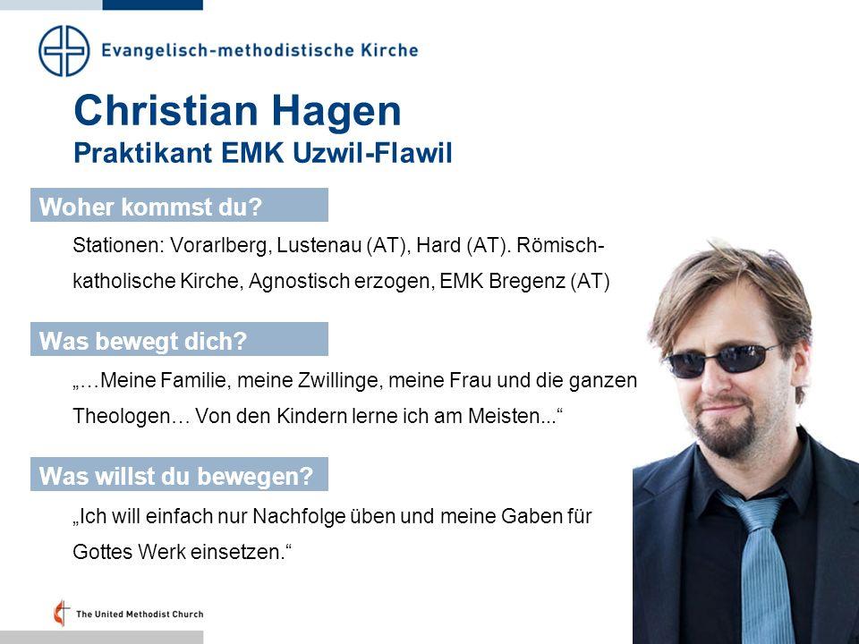Christian Hagen Praktikant EMK Uzwil-Flawil