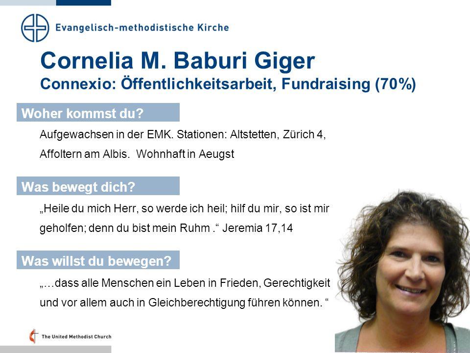 Cornelia M. Baburi Giger Connexio: Öffentlichkeitsarbeit, Fundraising (70%)