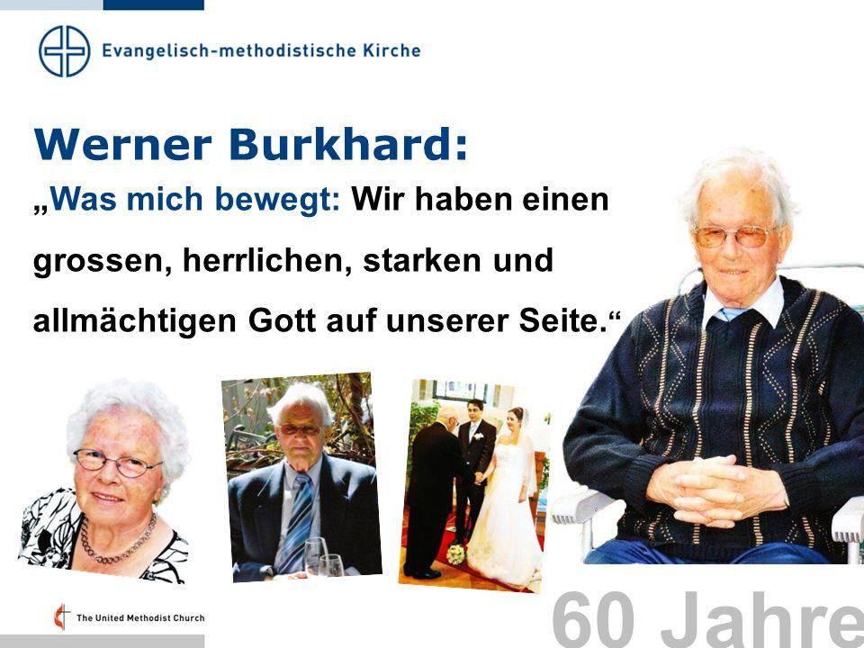 60 Jahre Werner Burkhard: