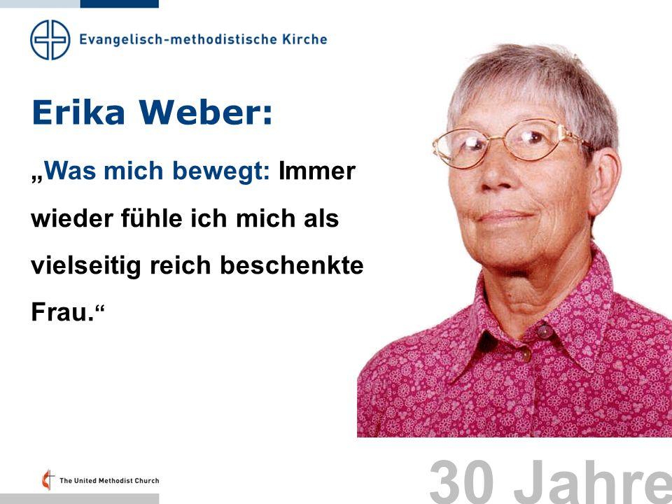 """Erika Weber: """"Was mich bewegt: Immer wieder fühle ich mich als vielseitig reich beschenkte Frau. Folie 37:"""