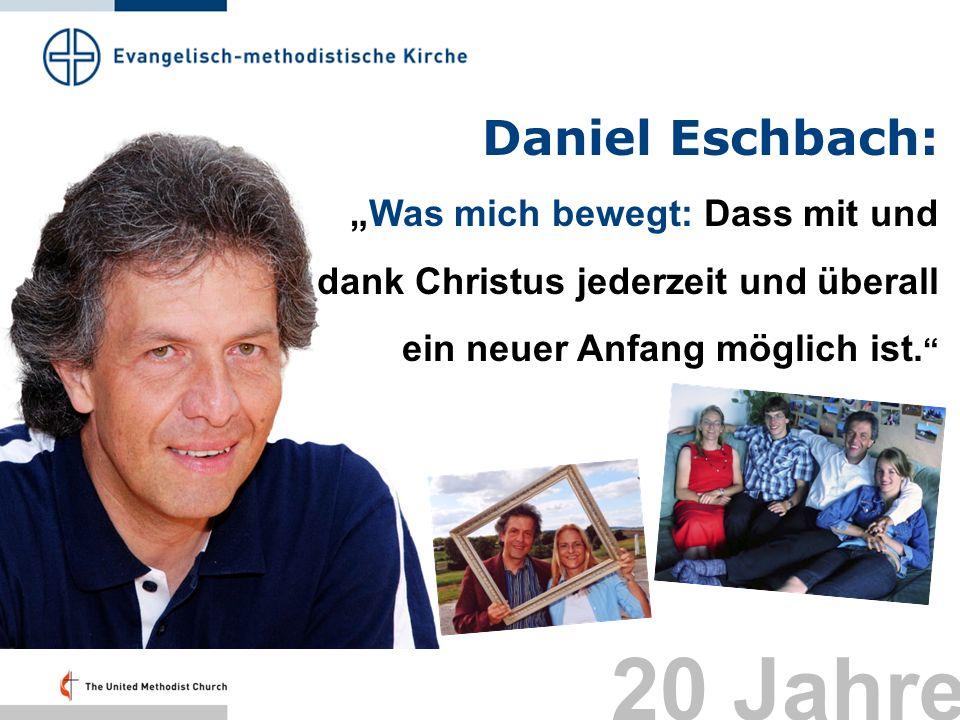 20 Jahre Daniel Eschbach: