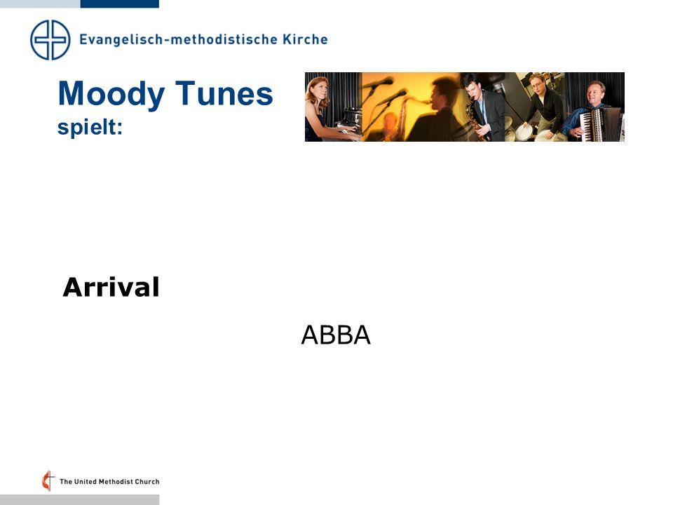 Moody Tunes spielt: Arrival ABBA Folie 41 – 20.43 Uhr: