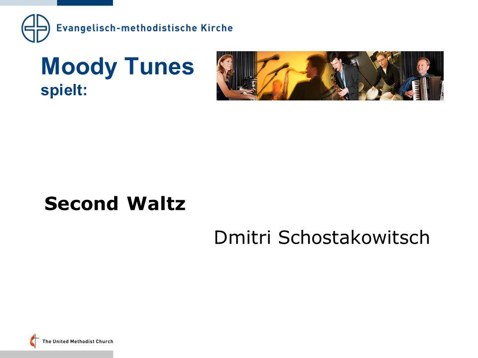 Moody Tunes spielt: Second Waltz Dmitri Schostakowitsch