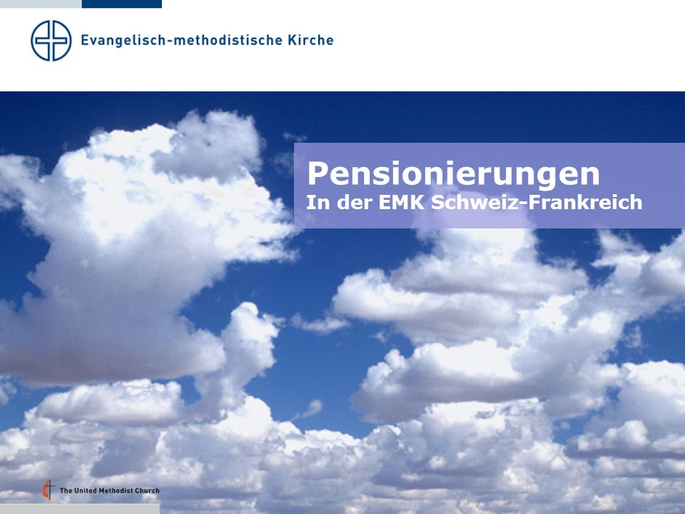Pensionierungen In der EMK Schweiz-Frankreich Folie 49: