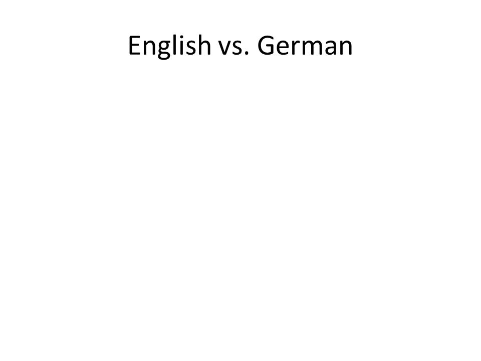 English vs. German