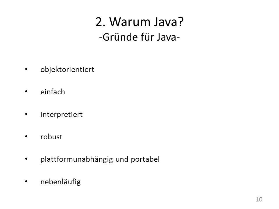 2. Warum Java -Gründe für Java-