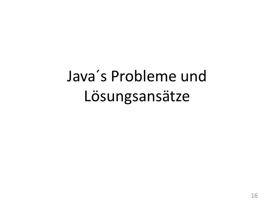 Java´s Probleme und Lösungsansätze