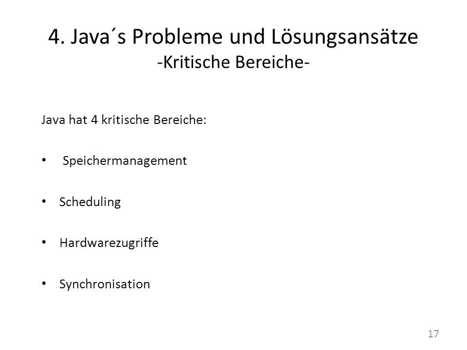 4. Java´s Probleme und Lösungsansätze -Kritische Bereiche-