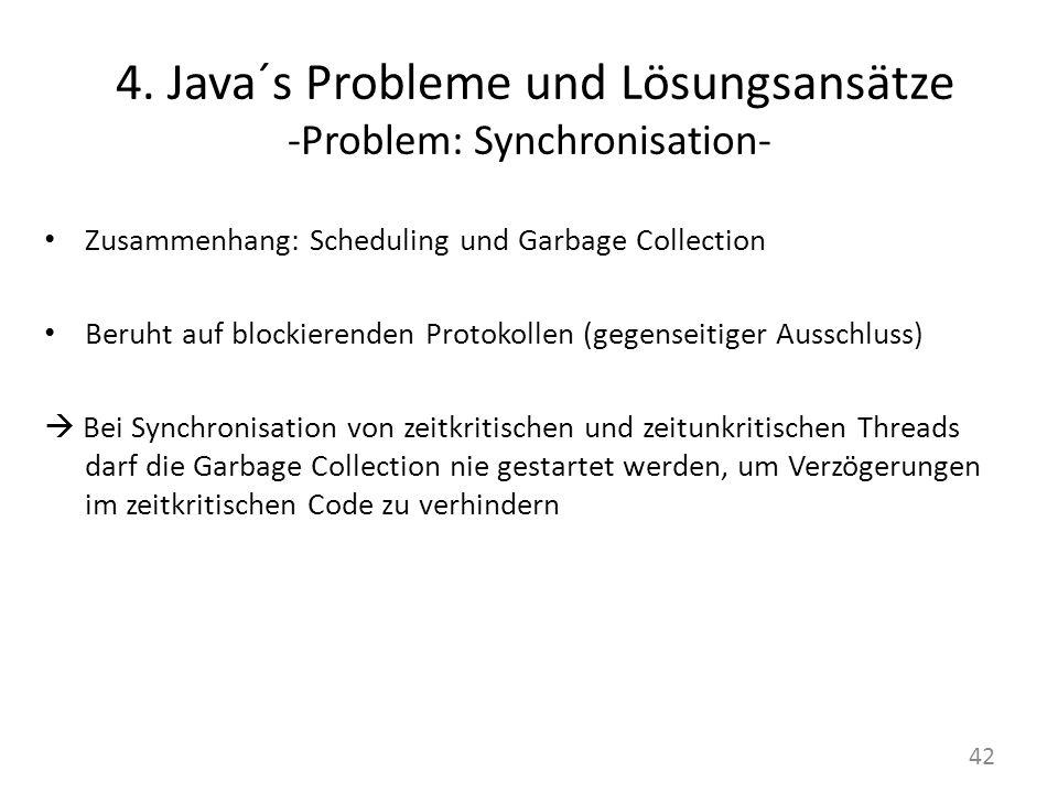 4. Java´s Probleme und Lösungsansätze -Problem: Synchronisation-