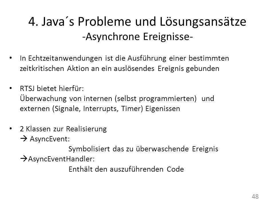 4. Java´s Probleme und Lösungsansätze -Asynchrone Ereignisse-