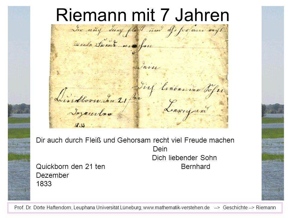 Riemann mit 7 Jahren Dir auch durch Fleiß und Gehorsam recht viel Freude machen. Dein. Dich liebender Sohn.