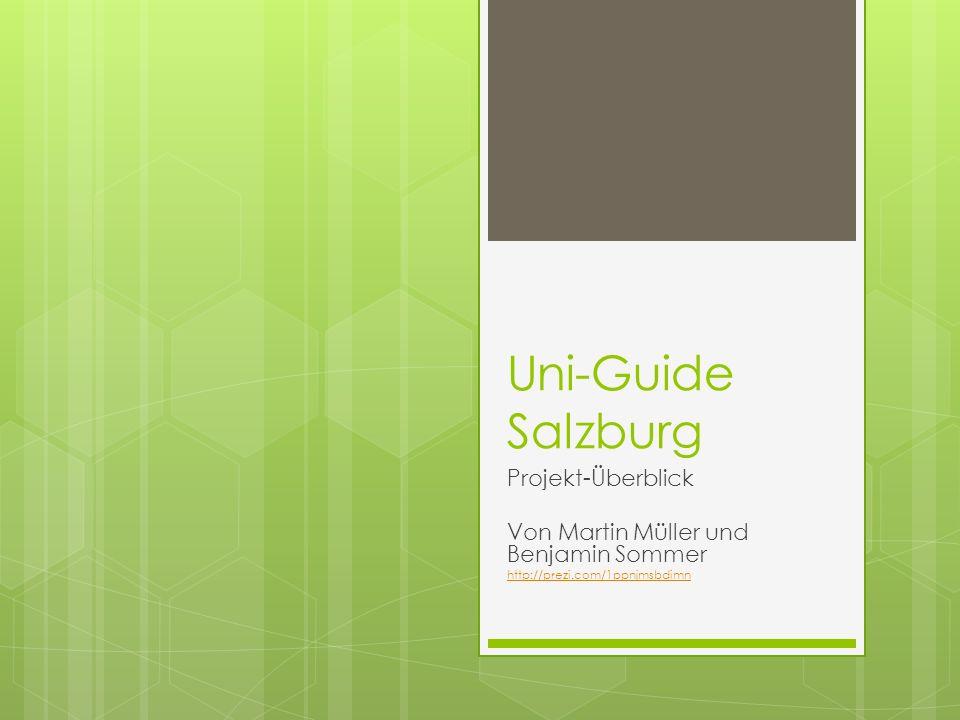 Uni-Guide Salzburg Projekt-Überblick