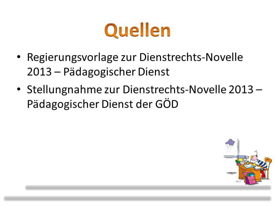 Quellen Regierungsvorlage zur Dienstrechts-Novelle 2013 – Pädagogischer Dienst.