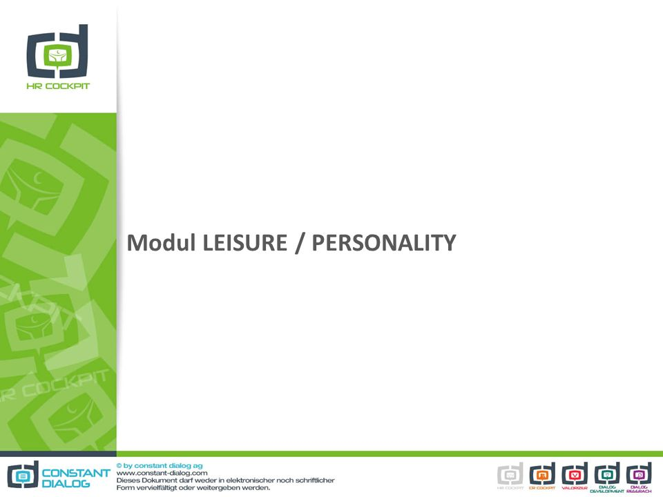 Modul LEISURE / PERSONALITY