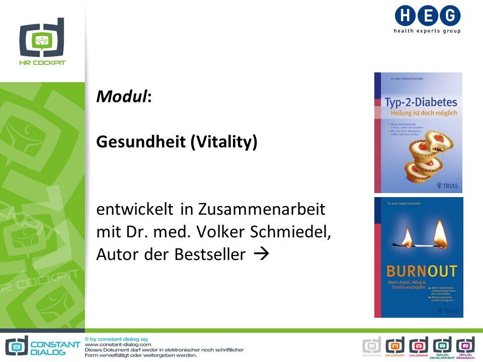 Modul: Gesundheit (Vitality) entwickelt in Zusammenarbeit mit Dr. med