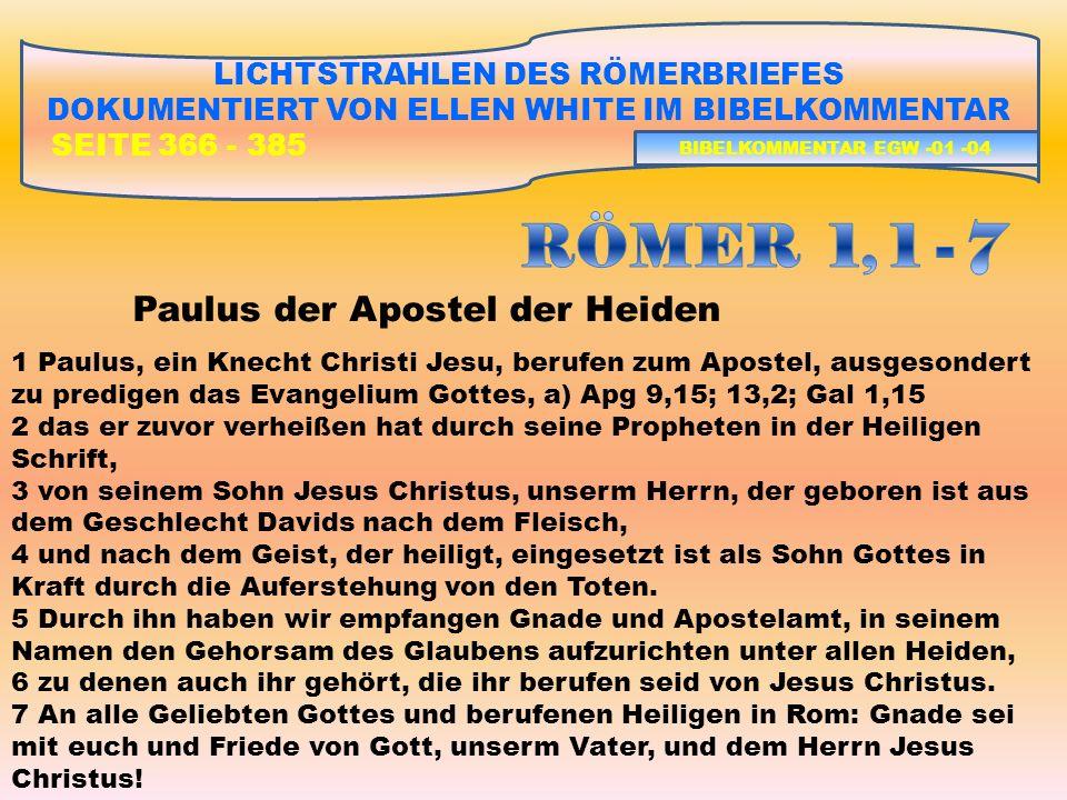 RÖMER 1, 1 - 7 Paulus der Apostel der Heiden