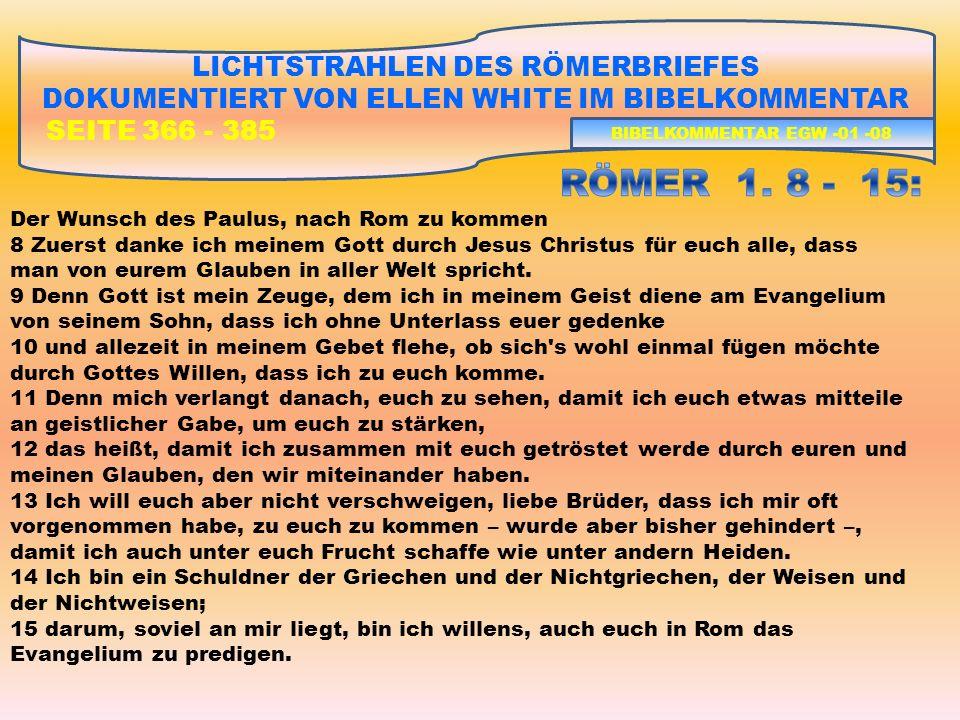 RÖMER 1. 8 - 15: LICHTSTRAHLEN DES RÖMERBRIEFES