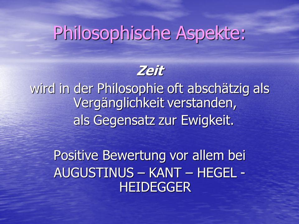 Philosophische Aspekte: