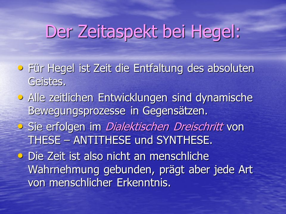 Der Zeitaspekt bei Hegel: