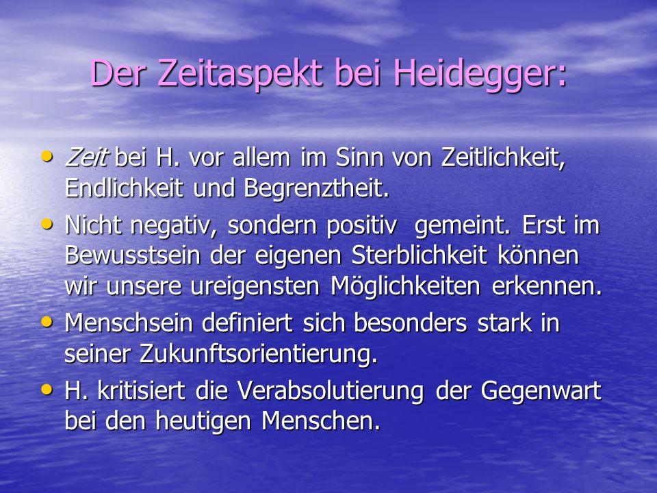 Der Zeitaspekt bei Heidegger: