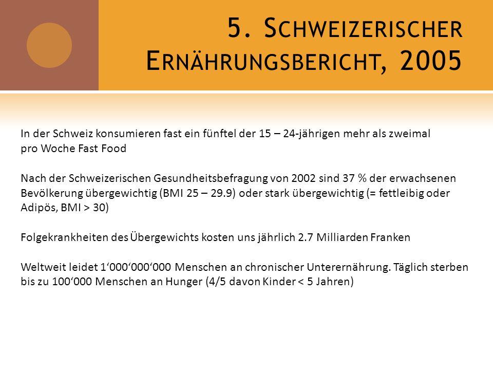 5. Schweizerischer Ernährungsbericht, 2005