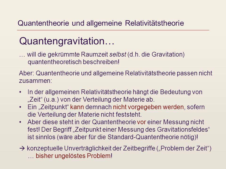 Quantentheorie und allgemeine Relativitätstheorie