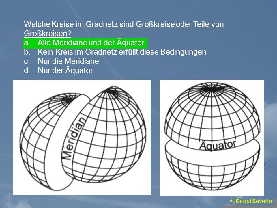 Welche Kreise im Gradnetz sind Großkreise oder Teile von Großkreisen