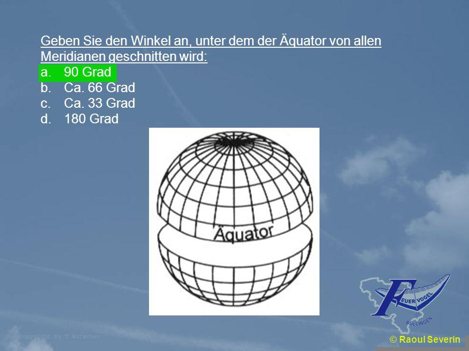 Geben Sie den Winkel an, unter dem der Äquator von allen