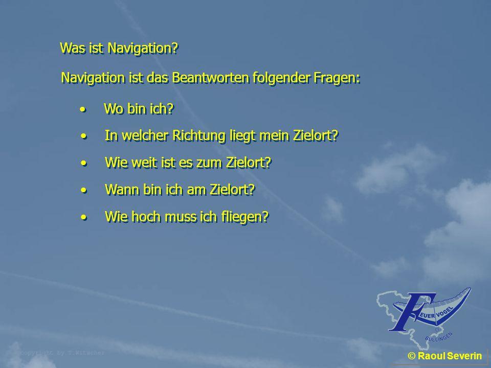 Navigation ist das Beantworten folgender Fragen: