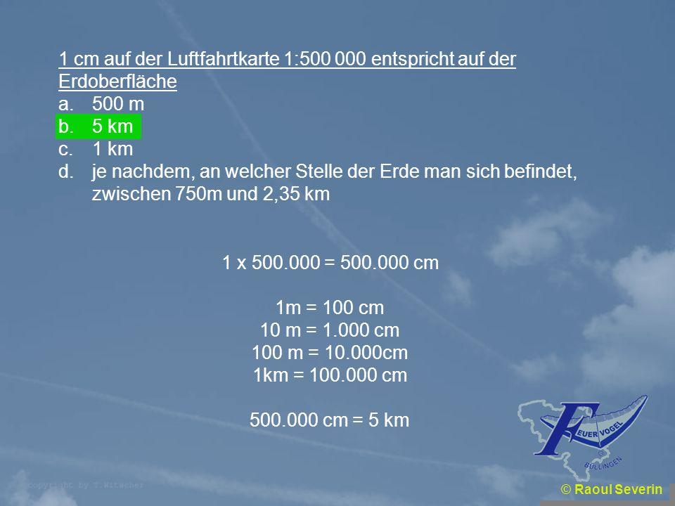 1 cm auf der Luftfahrtkarte 1:500 000 entspricht auf der Erdoberfläche