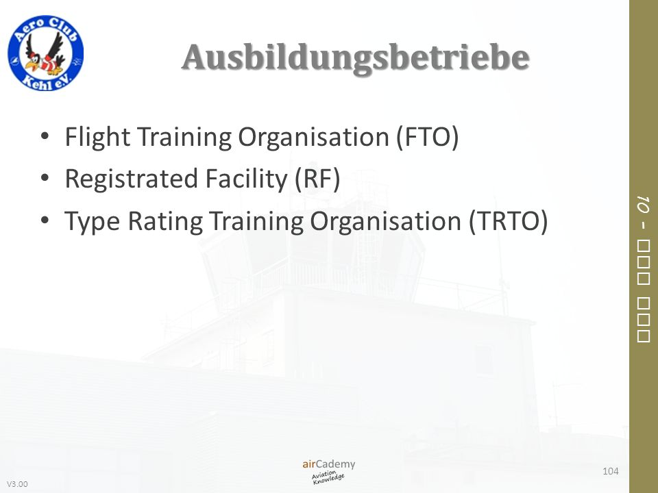 Ausbildungsbetriebe Flight Training Organisation (FTO)